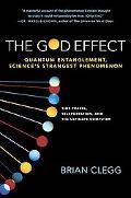 God Effect Quantum Entanglement, Sciences's Strangest Phenomenon