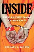 Inside Life Behind Bars in America