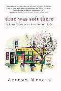 Time Was Soft There A Paris Sojourn at Shakespeare & Co.