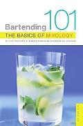 Bartending 101 The Basics of Mixology