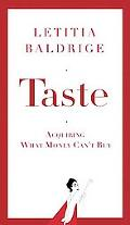 Taste Acquiring What Money Can't Buy