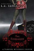 Forsaken A Vampire Huntress Legend