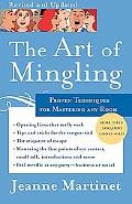 Art of Mingling Proven Techniques for Mastering Any Room
