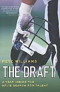 Draft A Year Inside the Nfl's Search for Talent