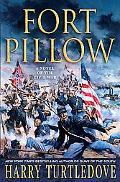 Fort Pillow A Novel of the Civil War