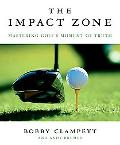 Impact Zone How to Hit Like the Pros