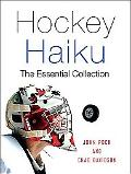 Hockey Haiku The Essential Collection
