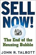 Sell Now! The End of the Housing Bubble