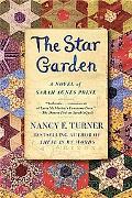 Star Garden: A Novel of Sarah Agnes Prine