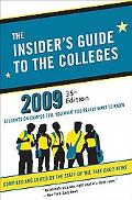 The Insider's Guide to the Colleges 2009