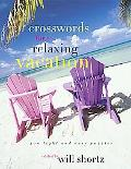 New York Times Crosswords for a Relaxing Vacation 200 Light And Easy Puzzles