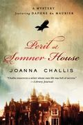 Peril at Somner House : A Mystery Featuring Daphne du Maurier