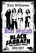Rat Salad Black Sabbath, the Classic Years, 1969-1975
