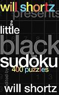 Will Shortz Presents the Little Black Book of Sudoku 400 Puzzles