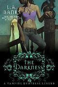 The Darkness (Vampire Huntress Legend Series #10)
