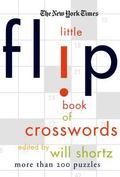 New York Times the Little Flip Book of Crosswords