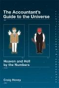 Universe : Heaven and Hell by the Numbers