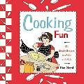Cooking Fun: Simple Food and Recipes to Make with Kids