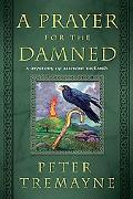 A Prayer for the Damned: A Mystery of Ancient Ireland