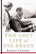 The Lost Life of Eva Braun