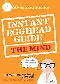 The Instant Egghead Guide to the Mind
