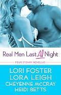 Real Men Last All Night
