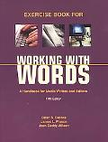 Working With Words A Handbook for Media Writers and Editors  Exercise Book