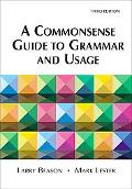 Commonsense Guide to Grammer and Usage