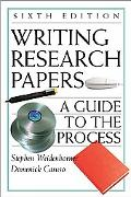 Writing Research Papers A Guide to the Process/With 2001 Apa Update