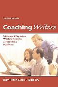 Coaching Writers Editors and Reporters Working Together Across Media Platforms