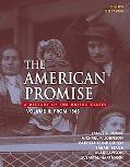 American Promise A History of the Unites States, from 1865