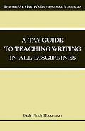 TA's Guide to Teaching Writing in All Disciplines