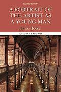Portrait Of The Artist As A Young Man Complete, Authoritative Text with Biographical, Histor...