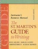 The St. Martin's Guide to Writing - Instructor's Resource Manual (Seventh Edition)