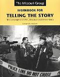Workbook for Telling the Story: The Convergence of Print, Broadcast, and Online Media