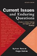 Current Issues and Enduring Questions: A Guide to Critical Thinking and Argument with Readings