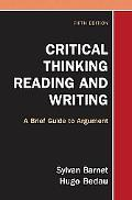 Critical Thinking, Reading, and Writing A Brief guide to Argument