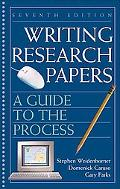 Writing Research Papers: A Guide to the Process (7th Edition)