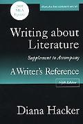 Writing About Literature A Supplement To Accompany A Writer's Reference With 2003 Mla Update