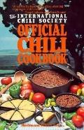 The International Chili Society Official Chili Cookbook: Official Chilli Cookbook