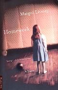 Homework A Novel
