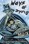 Ways of Dying A Novel