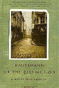 Haussmann, or the Distinction A Novel