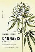 Cannabis A History