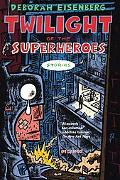 Twilight of the Superheroes Stories