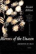 Mirrors of the Unseen Journeys in Iran
