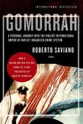 Gomorrah: A Personal Journey into the Violent International Empire of Naples' Organized Crim...