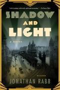 Shadow and Light: A Novel
