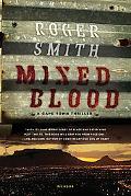 Mixed Blood: A Thriller