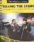 Telling the Story 2e & America's Best Newspaper Writing 2e